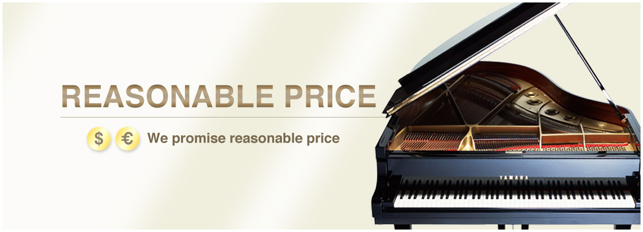 REASONABLE PRICE We promise reasonable price